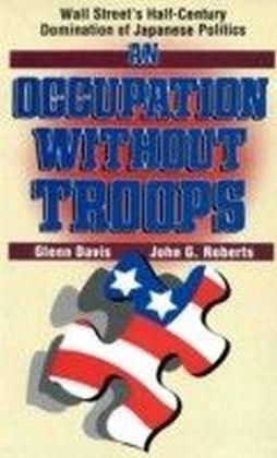Occupation without Troops