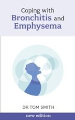 Coping with Bronchitis and Emphysema