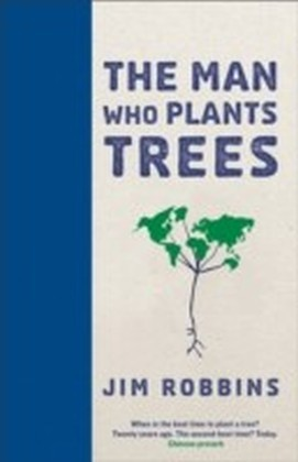 Man Who Plants Trees