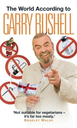 World According to Garry Bushell