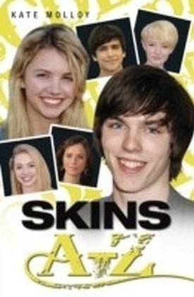 Skins A-Z