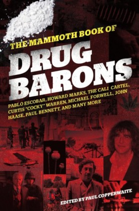 Mammoth Book of Drug Barons
