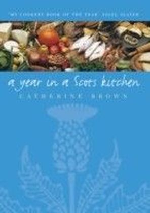 Year In A Scots Kitchen