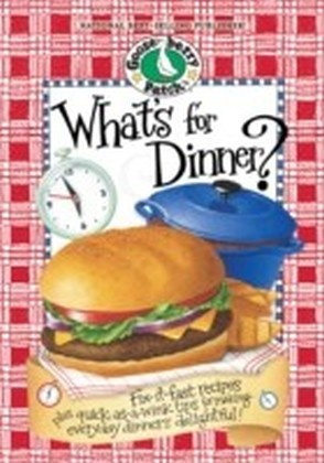 What's For Dinner? Cookbook