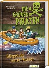 Die Grünen Piraten - Giftgefahr unter Wasser Cover