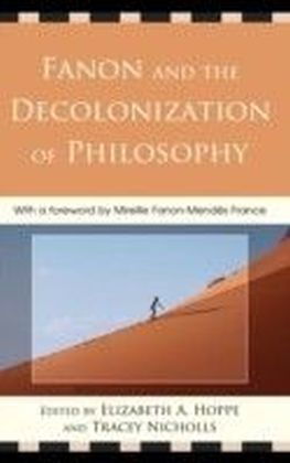 Fanon and the Decolonization of Philosophy