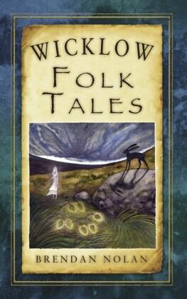 Wicklow Folk Tales