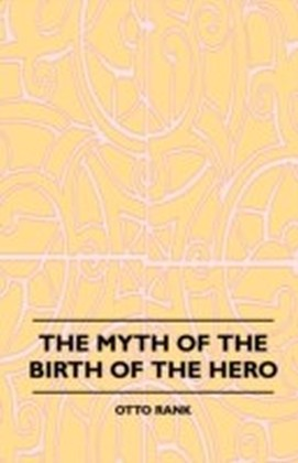 Myth Of The Birth Of The Hero