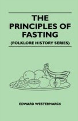 Principles Of Fasting (Folklore History Series)