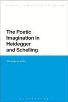 Poetic Imagination in Heidegger and Schelling