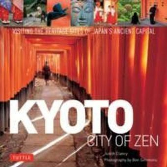 Kyoto: City of Zen