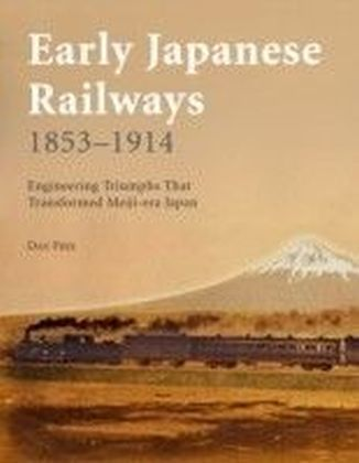 Early Japanese Railways 1853 - 1914