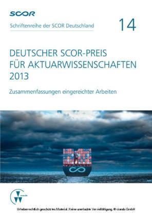 Deutscher SCOR-Preis für Aktuarwissenschaften 2013