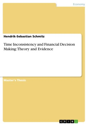 Time Inconsistency and Financial Decision Making: Theory and Evidence