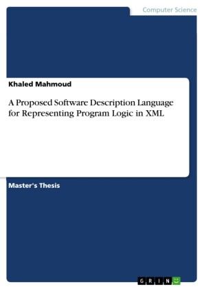 A Proposed Software Description Language for Representing Program Logic in XML
