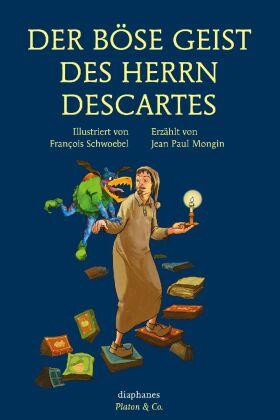 Der böse Geist des Herrn Descartes