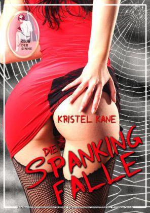 Die Spanking-Falle