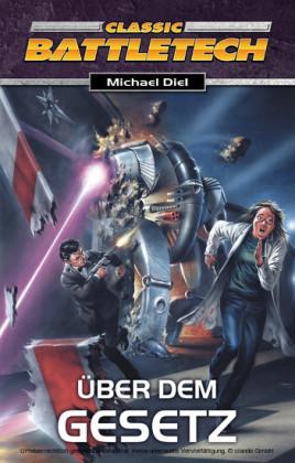 BattleTech - Über dem Gesetz