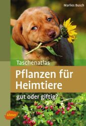 Taschenatlas Pflanzen für Heimtiere