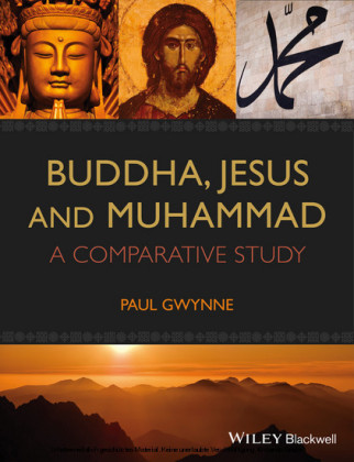 Buddha, Jesus and Muhammad,