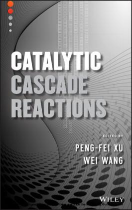 Catalytic Cascade Reactions