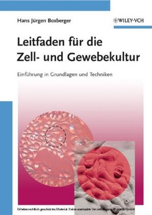 Leitfaden für die Zell- und Gewebekultur