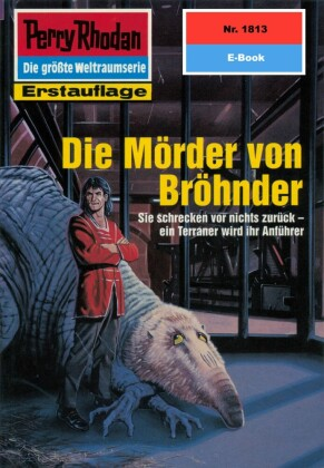Perry Rhodan 1813: Die Mörder von Bröhnder