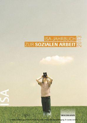 ISA-Jahrbuch zur Sozialen Arbeit 2013