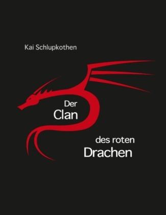 Der Clan des roten Drachens