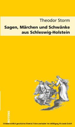 Sagen, Märchen und Schwänke aus Schleswig-Holstein