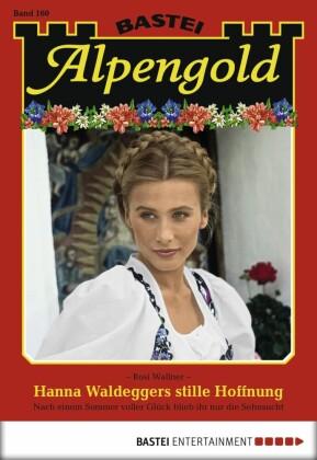 Alpengold - Hanna Waldeggers stille Hoffnung