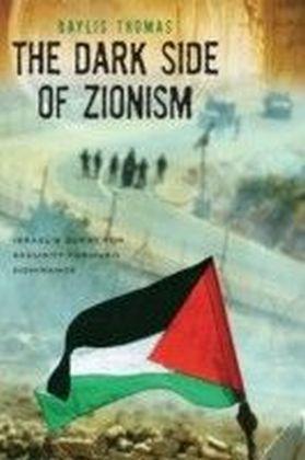 Dark Side of Zionism