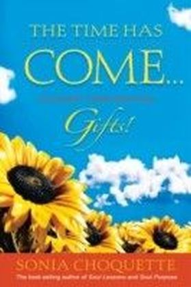 Time Has Come...to Accept Your Intuitive Gifts!