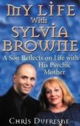 My Life with Sylvia Browne