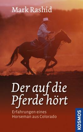 Der auf die Pferde hört