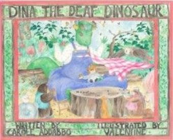 Dina the Deaf Dinosaur