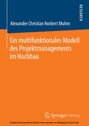 Ein multifunktionales Modell des Projektmanagements im Hochbau