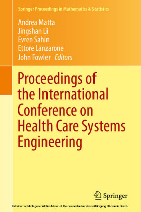 Proceedings of the International Conference on Health Care Systems Engineering