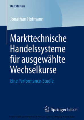 Markttechnische Handelssysteme für ausgewählte Wechselkurse