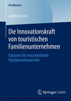 Die Innovationskraft von touristischen Familienunternehmen