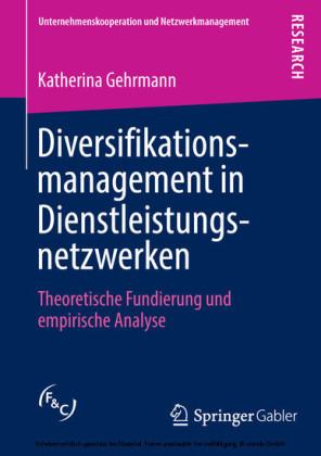 Diversifikationsmanagement in Dienstleistungsnetzwerken