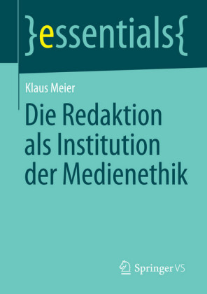 Die Redaktion als Institution der Medienethik