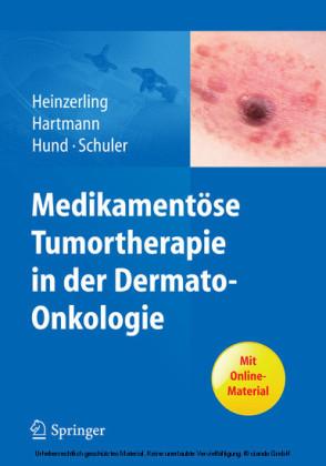 Medikamentöse Tumortherapie in der Dermato-Onkologie