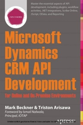 Microsoft Dynamics CRM API Development for Online and On-Premise Environments