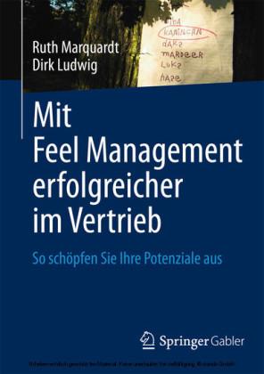 Mit Feel Management erfolgreicher im Vertrieb