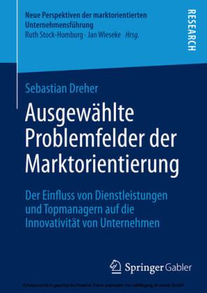 Ausgewählte Problemfelder der Marktorientierung