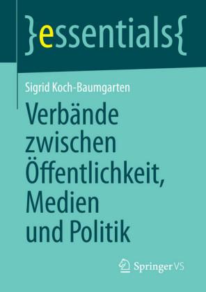 Verbände zwischen Öffentlichkeit, Medien und Politik
