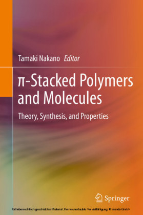 ?-Stacked Polymers and Molecules