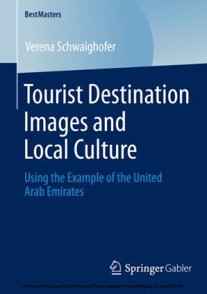 Tourist Destination Images and Local Culture