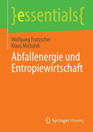 Abfallenergie und Entropiewirtschaft